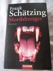 Frank Schätzing Mordshunger Roman Taschenbuch