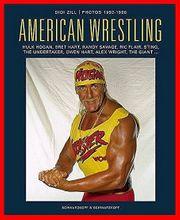Didi Zill - American Wrestling