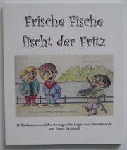 Frische Fische fischt der Fritz