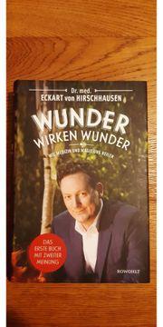 Eckart von Hirschhause Buch Wunder