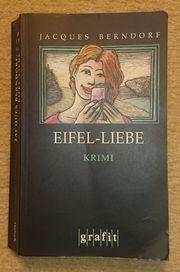Eifel-Liebe - Jacques Berndorf - Krimi