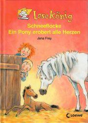 Lesekönig Schneeflocke - Ein Pony erobert