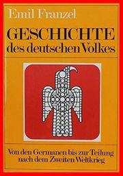 EMIL FRANZEL - Geschichte des deutschen