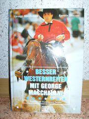 Besser Westernreiten mit George Maschalani