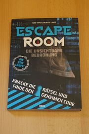 Escape Room Die unsichtbare Bedrohung