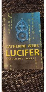 Catherine Webb - Lucifer Träger des