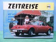 Oldtimer Youngtimer Opel Buch - Zeitreise -
