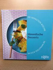 Himmlische Desserts 30-Minuten-Küche