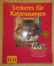 Leckeres für Katzenzungen - Elina Sistonen-Schasche