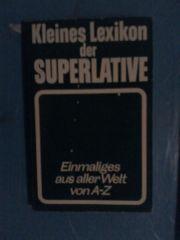 Kleines Lexikon der Superlative -Einmaliges