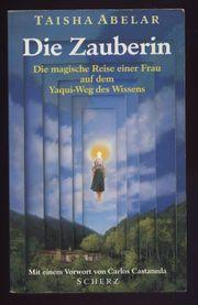 Die Zauberin - Taisha Abelar