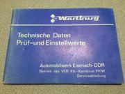 Technische Daten Prüf- Einstellwerte Wartburg