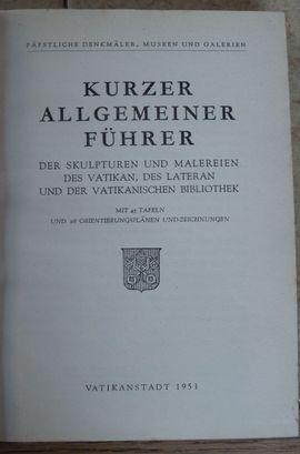 Kurzer allgemeiner Führer der päpstlichen: Kleinanzeigen aus Bregenz - Rubrik Fach- und Sachliteratur