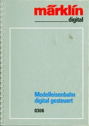 märklin 0306 Modelleisenbahn digital gesteuert