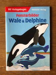 Bastelbuch Fensterbilder Wale Delphine mit