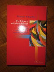 Buch Roman Francis Schaeffer Wie