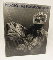 Pablo Picasso Das Plastische Werk