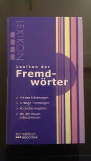 Fremdwörterlexikon - LEXIKON DER FREMDWÖRTER - Fremdwörterbuch