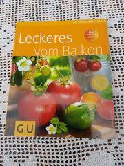 Neuwertiges modernes Gartenbuch Leckeres vom