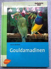 Gouldamadinen Buch von Horst Bielfeld