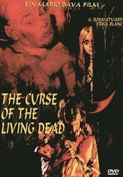 The Curse of the Living