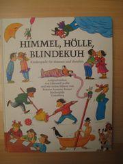 Kinderbuch Himmel Hölle Blindekuh