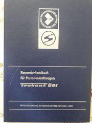 Biete originale Reparaturanleitung Trabant 601
