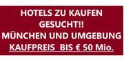 MÜNCHEN - HOTEL ZU KAUFEN GESUCHT