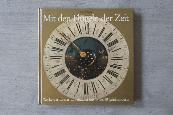 Werke der Linzer Uhrmacher des