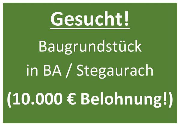 Suche Grundstück in Bamberg Stegaurach