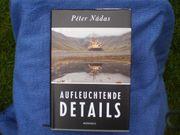 Peter Nadas Aufleuchtende Details