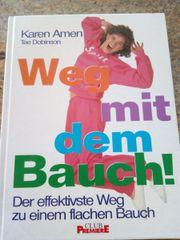 WEG MIT DEM BAUCH - Buch