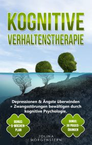 KOGNITIVE VERHALTENSTHERAPIE Depressionen Ängste überwinden