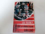 Destination Dallas - Lou Berney