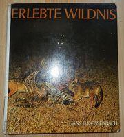 Erlebte Wildnis - Hans D Dossenbach -