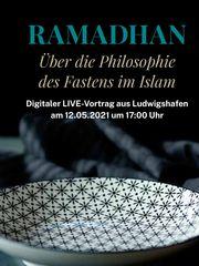Veranstaltung Ramadhan - die Philosophie des