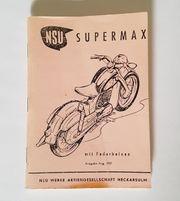 NSU Supermax Betriebsanleitung Ausgabe 1957