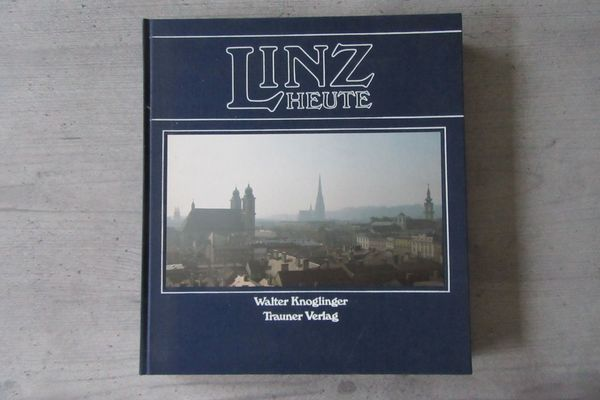 Linz Heute Landeshauptstadt Lebensraum und