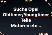 Suche Opel Oldtimer Youngtimer Teile