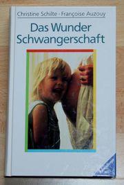 NEU - Buch Das Wunder Schwangerschaft -