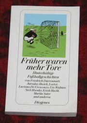 Buch Früher waren mehr Tore - Fußball
