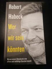 Robert Habeck - Wer wir sein