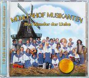 Mühlenhof Musikanten-das Wunder der Liebe