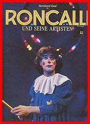 Roncalli und seine Artisten
