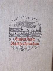 100 Jahre Deutsche Eisenbahn Sonderdruck