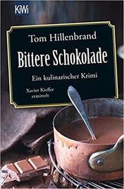 Tom Hillenbrand Bittere Schokolade Taschenbuch