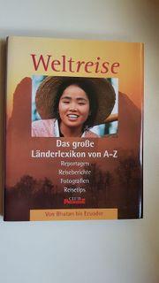 WELTREISE - Das große Länderlexikon von