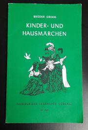 Brüder Grimm - Kinder und Hausmärchen