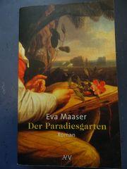 Der Paradiesgarten von Eva Maaser