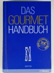 Kochbuch Das Gorumet Handbuch